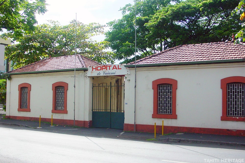 L'entrée de l'hôpital Colonial Vaiami à Papeete, Tahiti, en 2009 © Tahiti Heritage